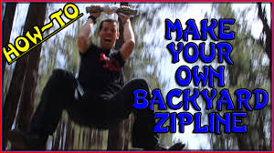Zip Line For Backyard by How To Make Your Own 100 U0027 Backyard Zip Line Build Your Own