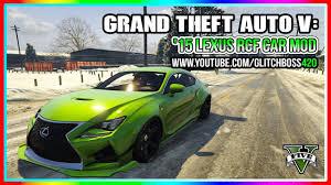 lexus rcf yamaha gta v u002715 lexus rcf car mod youtube