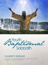 leaders baptismal manual north pacific union conference of seventh