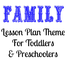 preschool lesson plans thanksgiving family lesson plan theme for toddlers and preschoolers lesson