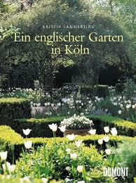 garten köln 37 best kristin lammerting d images on garden