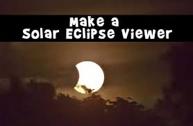 How To Make A Solar Light - how to make a solar eclipse viewer woo jr kids activities
