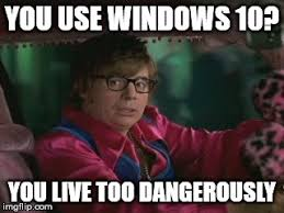 I Also Like To Live Dangerously Meme - i too like to live dangerously memes mne vse pohuj