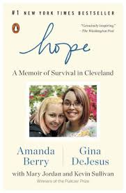 Barnes And Noble Cleveland Tn Hope A Memoir Of Survival In Cleveland By Amanda Berry Gina