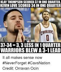 Kevin Love Meme - klan thompson scored 37 in one quarter kevin love scored 34 in one