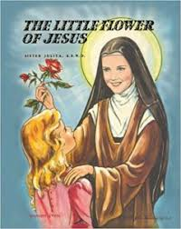 Prayer To St Therese The Little Flower - 2017 st therese of lisieux feast day and novena prayers
