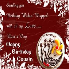 Happy Birthday Wishes For A Cousin Lovely Happy Birthday Cousin Quotes Images Pictures Photos Happy