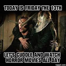 Friday The 13 Meme - 10 hilarious friday the 13th memes the 13th floor