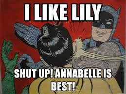 Slappin Batman Meme Generator - i like lily shut up annabelle is best slapping batman meme