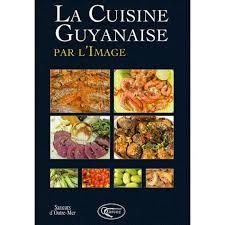 cuisine r騏nionnaise recette la cuisine r騏nionnaise par l image 28 images la cuisine cach