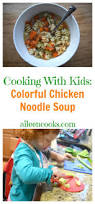 soup kitchen meal ideas check out cooking with kids colorful chicken noodle soup it u0027s so