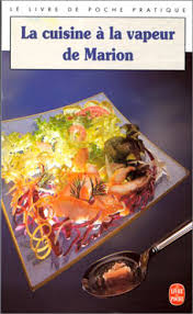 livre cuisine vapeur mes 3 livres de recettes préférés pour cuisiner à la vapeur