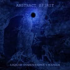 liquid dimensions change abstract spirit
