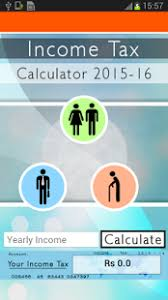 Estimate Income Tax 2015 by Income Tax Calculator 2015 16 Android Apps On Play
