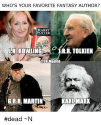 Author Meme - who s your favorite fantasy author harry potter jk rowlingr rr