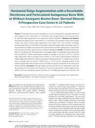 guided bone regeneration horizontal ridge augmentation with a resorbable membrane and