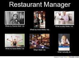 Funny Restaurant Memes - restaurant manager memes