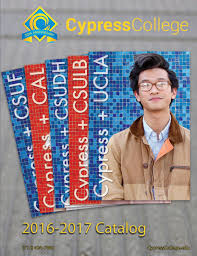 2016 2017 cypress college catalog by cypress college issuu