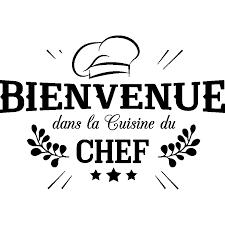 sticker cuisine sticker bienvenue cuisine du chef stickers cuisine textes et