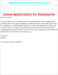 College Application Letter For Leave Leave Application For Headache To Principal