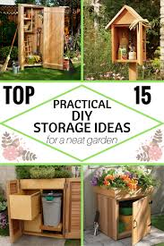 top 15 practical diy storage ideas for a neat garden zoomzee org