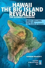 Map Of Hawaii Big Island Hawaii The Big Island Revealed The Ultimate Guidebook Andrew