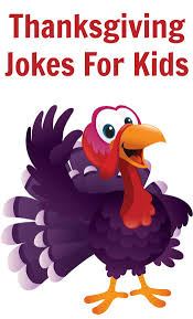 thanksgiving jokes for that are safe to with all ages