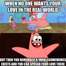Meme With Two Pictures - spreading love is a two way street full of wholesomeness memes