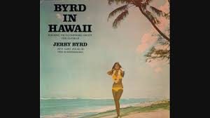 hawaii photo album jerry byrd byrd in hawaii album