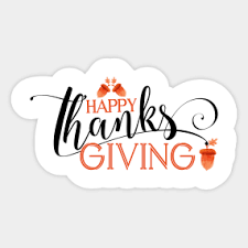 thanksgiving stickers happy thanksgiving stickers teepublic