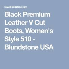 buy a pair of blundstone dress v cut boots in s or s best 25 blundstone usa ideas on blundstone boots