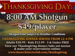 thanksgiving day shotgun golf tournament dinner