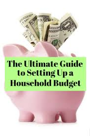 how to create a realistic household budget money matters the ultimate guide to setting up a household budget the budget diet