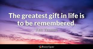 Gift For My On Greatest Gift Quotes Brainyquote