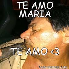 Maria Meme - arraymeme de te amo maria te amo 3