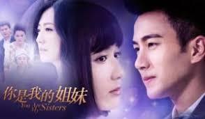 film romantis subtitle indonesia drama china you are my sisters subtitle indonesia