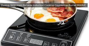 Best Induction Portable Cooktop Duxtop 1800 Watt Portable Induction Cooktop Countertop Burner