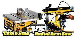 compound miter saw vs table saw radial arm saw vs table saw pros cons
