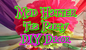 the disney diner diy mad hatter tea party decorating on a budget