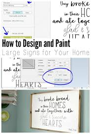 How To Design Your Own Home Online Free How To Design And Apply Lettering On Wood Signs For Free