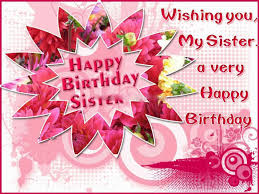 Happy Birthday Wishes To Sms Happy Birthday Quotes Wishes Sms And Messages For Sister