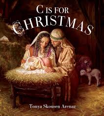 c is for christmas tonya skousen arenaz 9781680472516 amazon