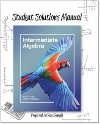 student solutions manual for turner mckeague intermediate algebra