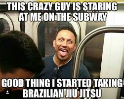 Subway Meme - this crazy guy is staring at me on the subway bjj