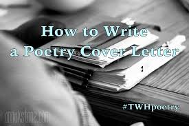 cover letter publication submission how to write a poetry cover letter the watering hole