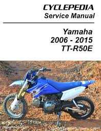 yamaha tt r50 motorcycle service manual by cyclepedia 800 426