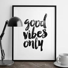 Quotes On Home Decor Good Vibes Only U0027 Typography Print Typography Poster