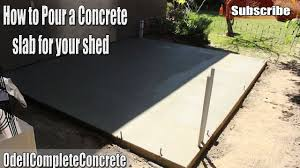 diy how to pour a concrete shed slab youtube