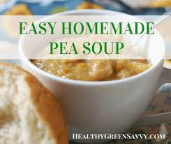 cuisine easy orens easy pea soup recipe healthygreensavvy