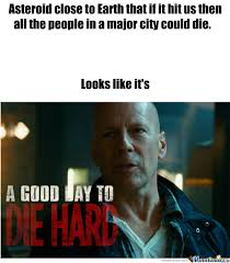 Die Hard Meme - a good day to die hard by standupandtakeabow meme center